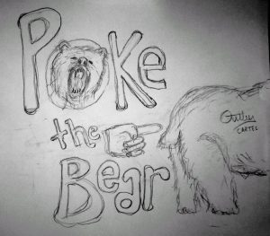 Poke the Bear Original Sketch